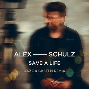 Save A Life (DAZZ & Basti M Remix)