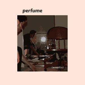 Perfume (Acoustic)