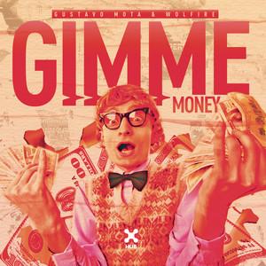 Gimme Money