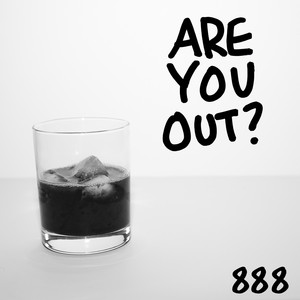 Are You Out?
