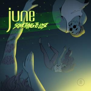 June – Something To Lose (Studio Acapella)