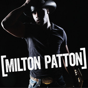 I Don't Blame You by Milton Patton