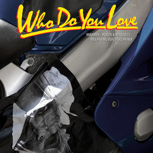 Who Do You Love (Wolfgang Voigt GAS Mix)