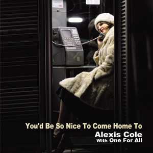 You'd Be So Nice To Come Home To album