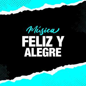 Música Feliz y Alegre