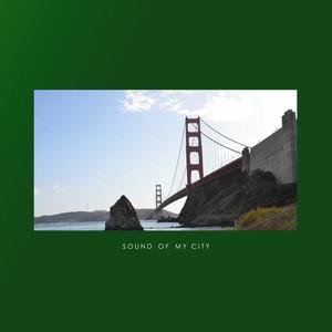 Sound of My City