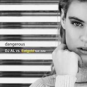 Dangerous (DJ Al vs. Eatgold) cover art