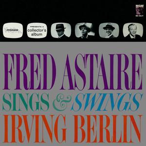 Fred Astaire Sings & Swings Irving Berlin album