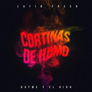 Cortinas de Humo (feat. Latin Fresh)