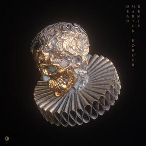 Dead (Marten Hørger Remix)