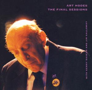 Hodes, Art: Final Sessions (The) album