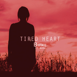 Tired Heart (feat. Nyx)