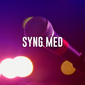 Syng med - Sange du kan synge med på - Sange du kan danse til - Gamle sange du kender