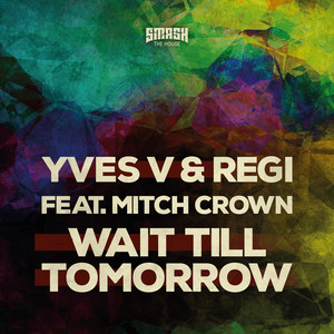 Wait Till Tomorrow