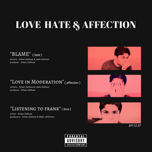 Love Hate & Affection