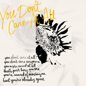 You Don't Care At All