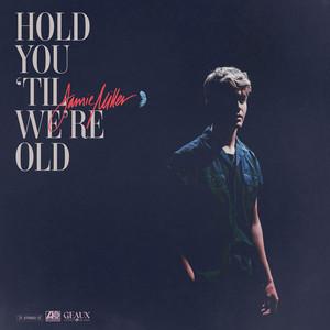 Hold You 'Til We're Old cover art