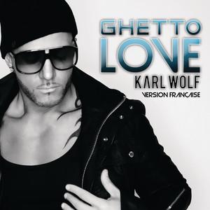 Ghetto Love (Version Française)
