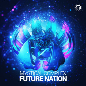 Future Nation by Mystical Complex
