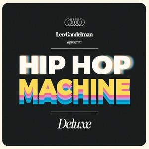Hip Hop Machine (Deluxe)