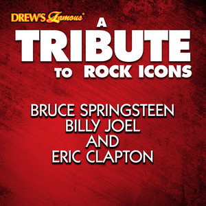 A Tribute to Rock Icons Bruce Springsteen, Billy Joel and Eric Clapton album
