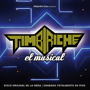 Timbiriche, El Musical - Nata