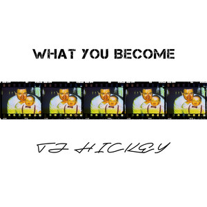 What You Become