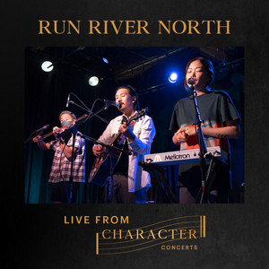 Run River North Live From Character Concerts