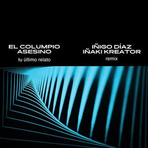 Tu Último Relato (Remix)