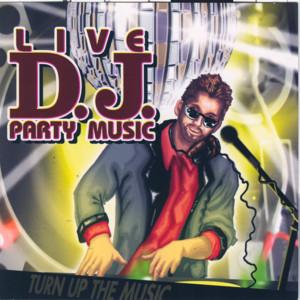 Live D.j. Party Music album