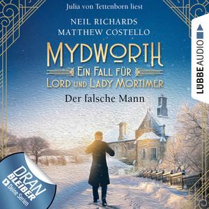 Der falsche Mann - Mydworth - Ein Fall für Lord und Lady Mortimer 7 (Ungekürzt) Hörbuch kostenlos
