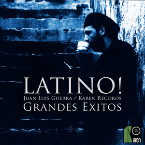 Latino! Grandes Exitos - Juan Luis Guerra / Karen Records album