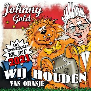 Wij Houden Van Oranje by Johnny Gold