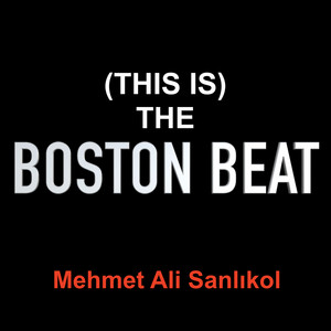 (This Is) the Boston Beat