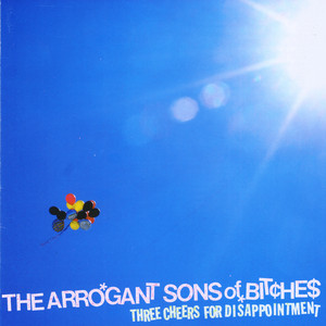 The Arrogant Sons of Bitches