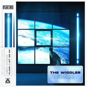 Flare (The Widdler Remix)