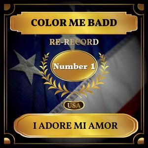 I Adore Mi Amor (Billboard Hot 100 - No 1)