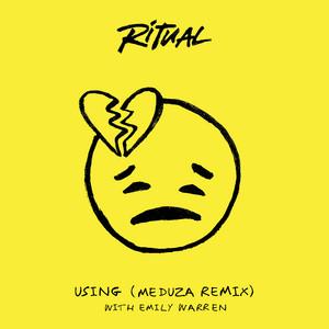 Using (MEDUZA Remix)