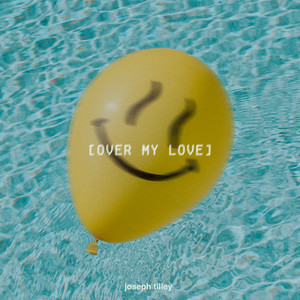 Over My Love