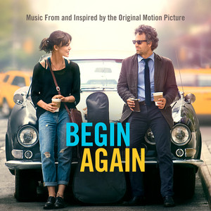 Begin Again - Music From And Inspired By The Original Motion Picture album