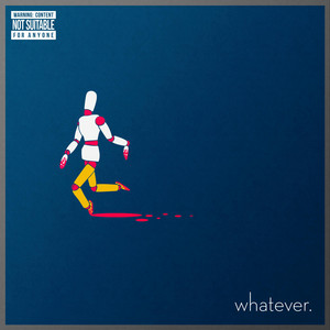 Whatever. album