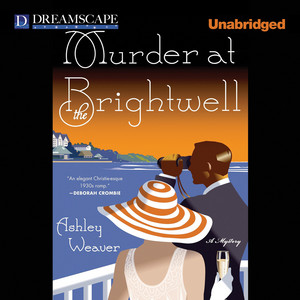 Murder at the Brightwell - An Amory Ames Mystery 1 (Unabridged) Livre audio téléchargement gratuit
