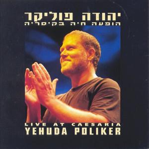 הופעה חיה בקיסריה  - Yehuda Poliker