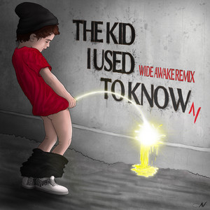 The Kid I Used to Know (WiDE AWAKE Remix)