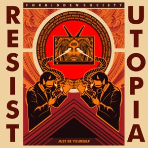 Resist / Utopia