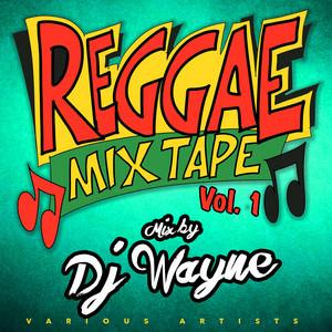 Reggae Mixtape Vol.1 (Continuous Mix)