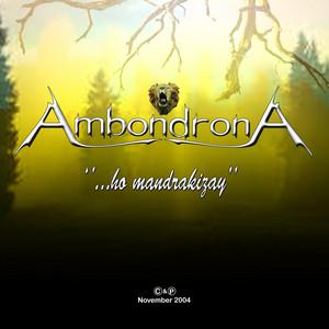 Ho Mandrakizay (Ambondrona)