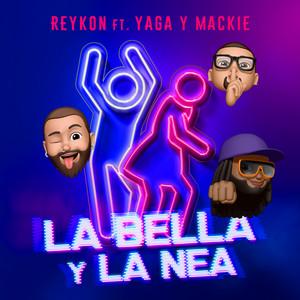 LA BELLA Y LA NEA (feat. Yaga & Mackie)