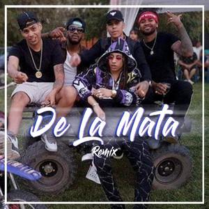 De la Mata (Remix)
