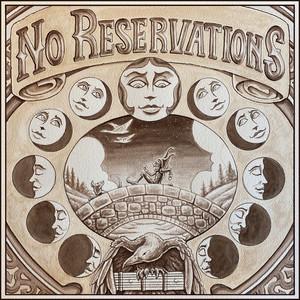 No Reservations by Chris Kasper